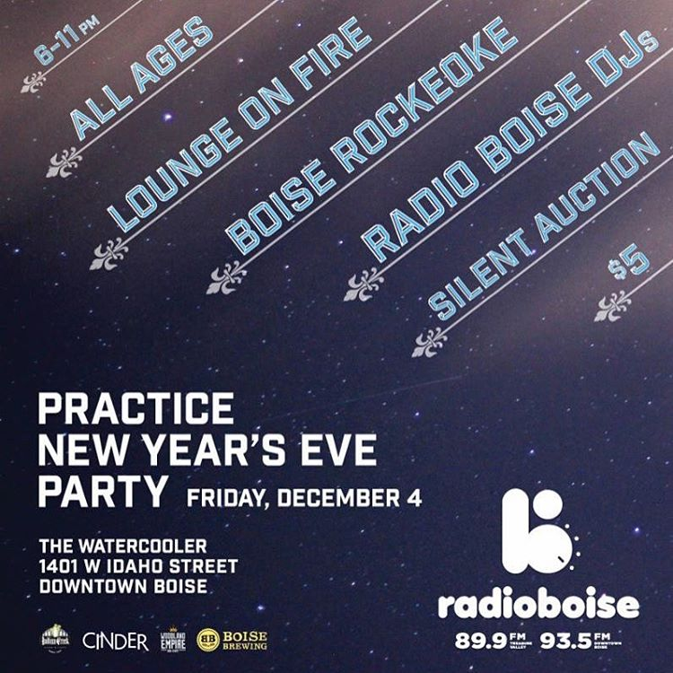 Radio Boises annual Practice New Years Eve Party is Dechellip