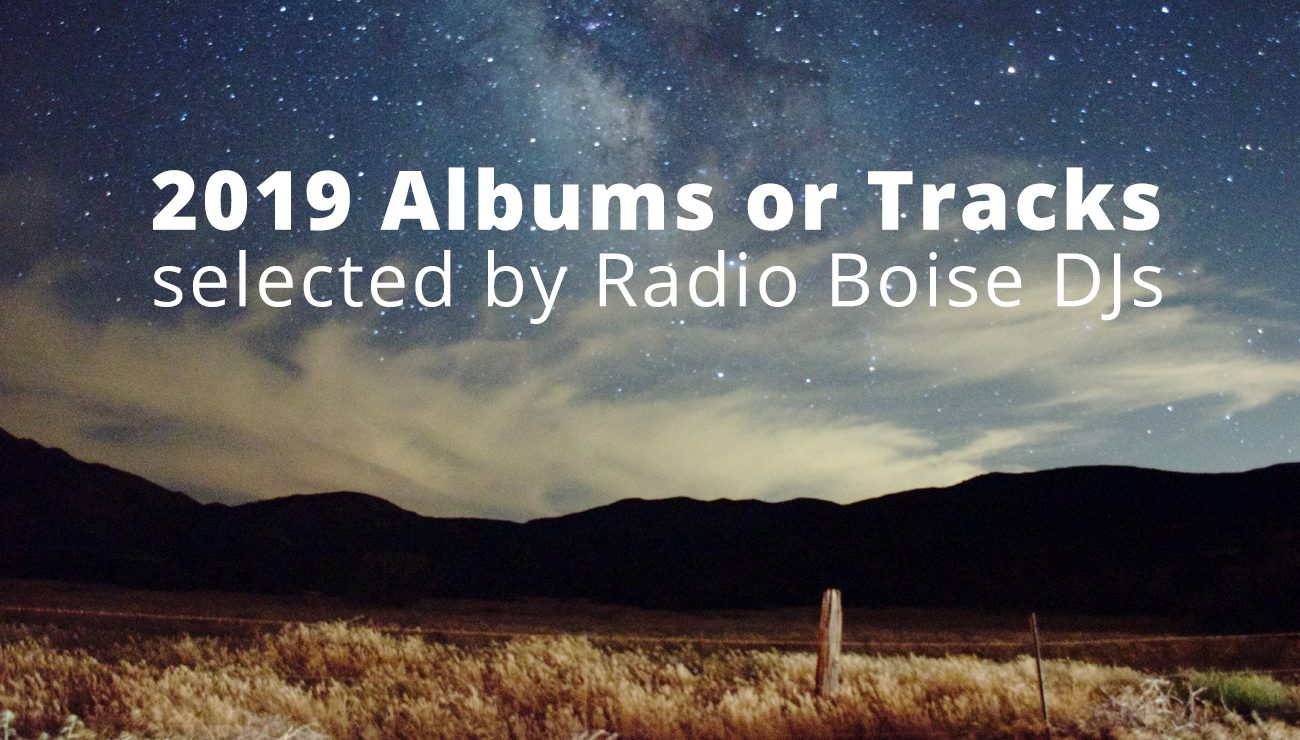 Radio Boise DJ Top Ten's for 2019